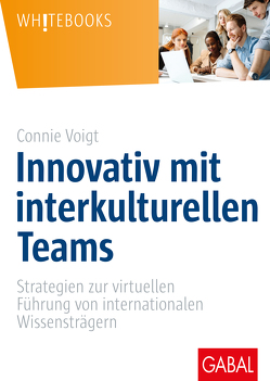 Innovativ mit interkulturellen Teams von Bolten,  Jürgen, Voigt,  Connie