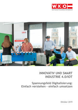 Innovativ und smart – Industrie 4.0/I0T von Ebraheim,  David, Fischer,  Sabine M., Gneisz,  Lambert, Kaufmann,  Markus, Rott,  Manuela, Schober,  Lukas, Uchida,  Mark-René