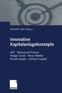 Innovative Kapitalanlagekonzepte von Hehn,  Elisabeth