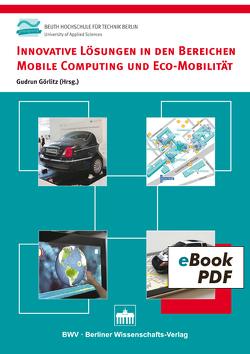 Innovative Lösungen in den Bereichen Mobile Computing und Eco-Mobilität von Görlitz,  Gudrun