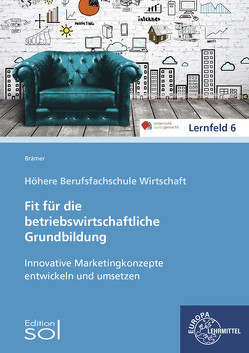 Innovative Marketingkonzepte entwickeln und umsetzen von Aubertin,  Barbara, Brämer,  Ulrike, Hestermann,  Birthe