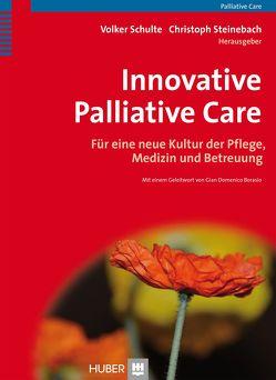 Innovative Palliative Care von Schulte,  Volker, Steinebach,  Christoph
