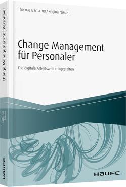 Change Management für Personaler – inkl. Arbeitshilfen online von Bartscher,  Thomas, Nissen,  Regina