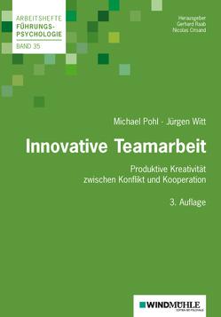 Innovative Teamarbeit von Crisand,  Ekkehard, Pohl,  Michael, Raab,  Gerhard, Witt,  Jürgen