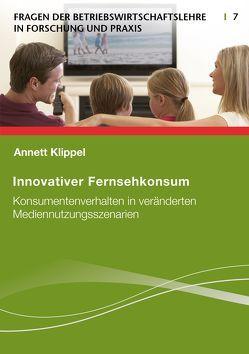 Innovativer Fernsehkonsum von Klippel,  Annett
