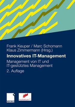 Innovatives IT-Management von Clemente,  Marcus, Keuper,  Frank, Schomann,  Marc, Zimmermann,  Klaus