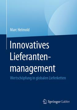 Innovatives Lieferantenmanagement von Helmold,  Marc