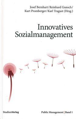 Innovatives Sozialmanagement von Bernhart,  Josef, Gunsch,  Reinhard
