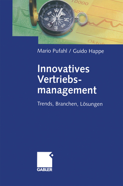 Innovatives Vertriebsmanagement von Happe,  Guido, Pufahl,  Mario