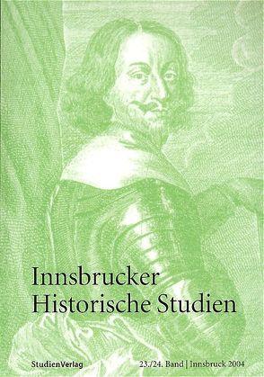 Innsbrucker Historische Studien 23/24 von Strnad-Walsh,  Katherine
