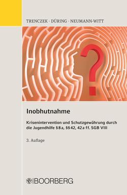 Inobhutnahme von Düring,  Diana, Neumann-Witt,  Andreas, Trenczek,  Thomas