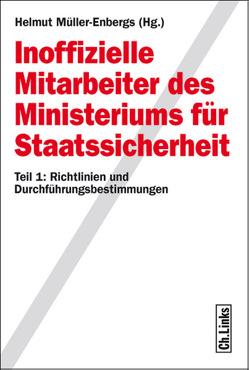 Inoffizielle Mitarbeiter des Ministeriums für Staatssicherheit von Müller-Enbergs,  Helmut