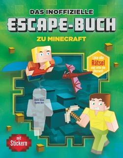 Das inoffizielle Escape-Buch zu Minecraft von Bieber,  Oliver