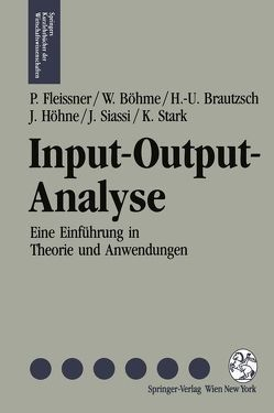 Input-Output-Analyse von Böhme,  Wolfgang, Brautzsch,  Hans U., Fleissner,  Peter, Höhne,  Jörg, Siassi,  Jilla, Stark,  Karl