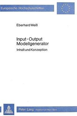 Input – output- Modellgenerator von Weiss,  Eberhard