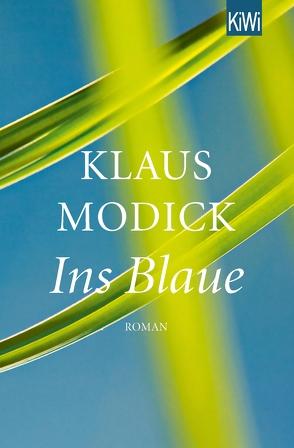 Ins Blaue von Modick,  Klaus