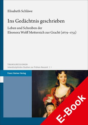 Ins Gedächtnis geschrieben von Schläwe,  Elisabeth