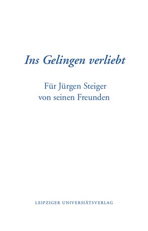 Ins Gelingen verliebt von Heilemann,  Ullrich