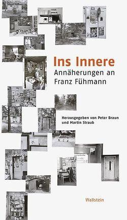 Ins Innere von Braun,  Peter, Straub,  Martin