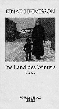 Ins Land des Winters von Heimisson,  Einar, Nyul,  Oliver