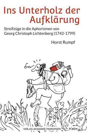 Ins Unterholz der Aufklärung von Göttel,  Hans, Rumpf,  Horst