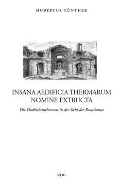 Insana aedificia thermarum nomine extructa von Günther,  Hubertus