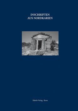 Inschriften griechischer Städte aus Kleinasien, Band 71: Inschriften aus Nordkarien von Blümel,  Wolfgang