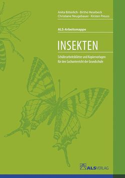 Insekten von Bitterlich,  Anita, Hesebeck,  Birthe, Kreide,  Ingrid, Neugebauer,  Christiane, Preuss,  Kirsten