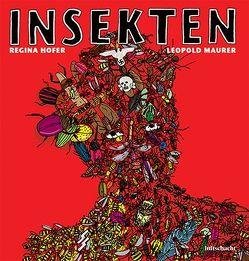 Insekten von Höfer,  Regina, Maurer,  Leopold