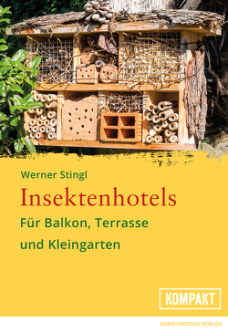 Insektenhotels von Stingl,  Werner