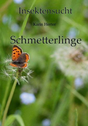 Insektensucht von Herter,  Karin