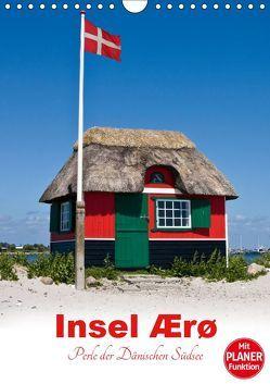 Insel Ærø – Perle der Dänischen Südsee (Wandkalender 2019 DIN A4 hoch) von Carina-Fotografie