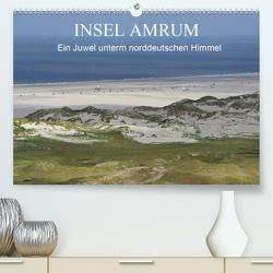 Insel Amrum – Ein Juwel unterm norddeutschen Himmel (Premium, hochwertiger DIN A2 Wandkalender 2020, Kunstdruck in Hochglanz) von Fröhlich,  Klaus