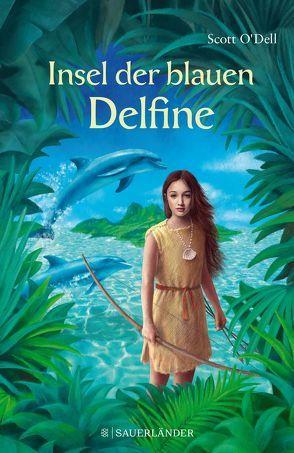 Insel der blauen Delfine von O'Dell,  Scott, Plancherel-Walter,  Roswitha