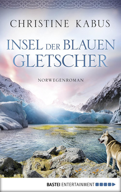 Insel der blauen Gletscher von Kabus,  Christine