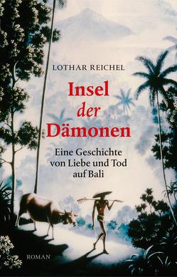 Insel der Dämonen von Reichel,  Lothar