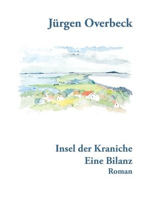 Insel der Kraniche von Darlison,  Hans-Jürgen, Overbeck,  Hans Jürgen