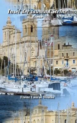 Insel der tausend Steine von Weolke,  Elaine Laurae