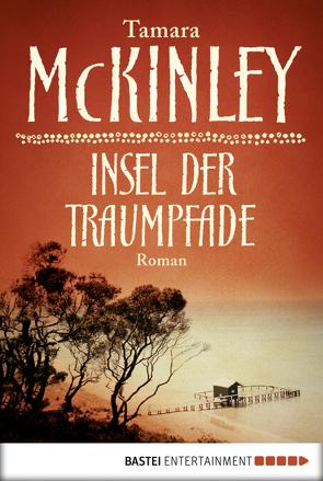 Insel der Traumpfade von Balkenhol,  Marion, McKinley,  Tamara