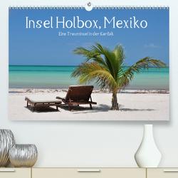 Insel Holbox, Mexiko – Eine Trauminsel in der Karibik (Premium, hochwertiger DIN A2 Wandkalender 2021, Kunstdruck in Hochglanz) von Hornecker,  Frank