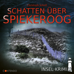 Insel-Krimi 13: Schatten über Spiekeroog von Soboll,  Christoph