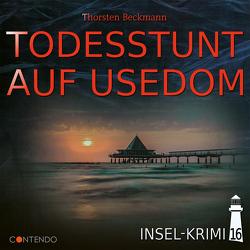 Insel-Krimi 16: Todesstunt auf Usedom von Beckmann,  Thorsten
