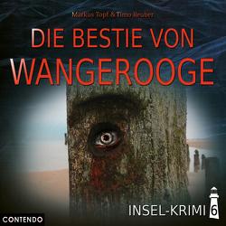Insel-Krimi 6: Die Bestie von Wangerooge von Reuber,  Timo, Topf,  Markus
