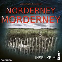 Insel-Krimi 7: Norderney Morderney von Reuber,  Timo, Topf,  Markus