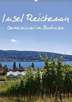 Insel Reichenau – Gemüseinsel im Bodensee (Wandkalender 2018 DIN A2 hoch) von Ergler,  Anja