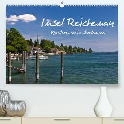 Insel Reichenau – Klosterinsel im Bodensee (Premium, hochwertiger DIN A2 Wandkalender 2020, Kunstdruck in Hochglanz) von Ergler,  Anja