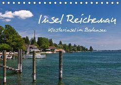 Insel Reichenau – Klosterinsel im Bodensee (Tischkalender 2019 DIN A5 quer) von Ergler,  Anja