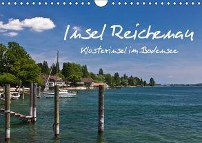 Insel Reichenau – Klosterinsel im Bodensee (Wandkalender 2018 DIN A4 quer) von Ergler,  Anja