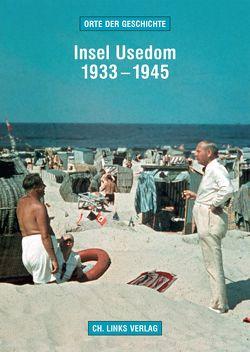 Insel Usedom 1933–1945 von Kaule,  Martin