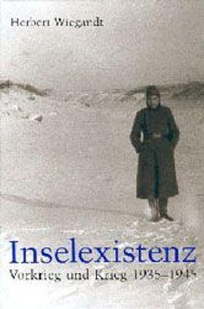 Inselexistenz von Wiegandt,  Herbert